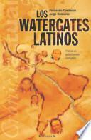 Los Watergates Latinos