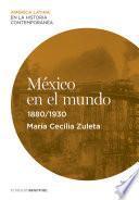 México En El Mundo (1880 1930)