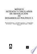 México: Setenta Y Cinco Años De Revolución, Iii