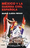 México Y La Guerra Civil Española