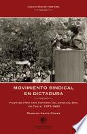 Movimiento Sindical En Dictadura