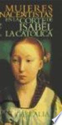 Mujeres Renacentistas En La Corte De Isabel La Católica