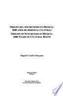 Origen Del Sincretismo En Mexico
