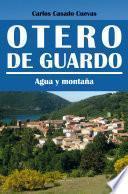 Otero De Guardo, Agua Y Montaña