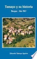 Tamayo Y Su Historia. Burgos Año 967