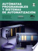 Autómatas Programables Y Sistemas De Automatización