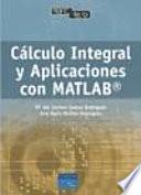 Cálculo Integral Y Aplicaciones Con Matlab