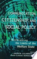 Communication, Citizenship, And Social Policy