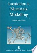 Introduction To Materials Modelling