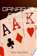 Ganar Al Poker Online
