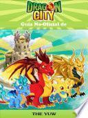 libro Guía No Oficial De Dragon City