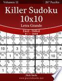 libro Killer Sudoku 10x10 Impresiones Con Letra Grande   De Fácil A Difícil   Volumen 11   267 Puzzles