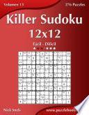libro Killer Sudoku 12x12   De Fácil A Difícil   Volumen 13   276 Puzzles