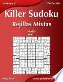 libro Killer Sudoku Rejillas Mixtas   Medio   Volumen 21   276 Puzzles