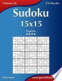 Sudoku 15x15   Experto   Volumen 26   276 Puzzles