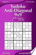 Sudoku Anti Diagonal 9x9   De Fácil A Experto   Volumen 1   276 Puzzles