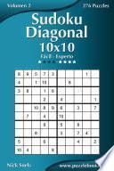 libro Sudoku Diagonal 10x10   De Fácil A Experto   Volumen 2   276 Puzzles