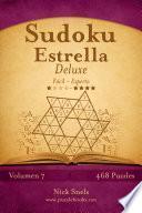 Sudoku Estrella Deluxe   De Fácil A Experto   Volumen 7   468 Puzzles