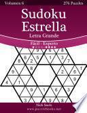 libro Sudoku Estrella Impresiones Con Letra Grande   De Fácil A Experto   Volumen 6   276 Puzzles