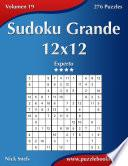 Sudoku Grande 12x12   Experto   Volumen 19   276 Puzzles