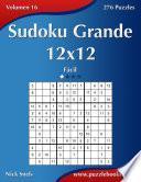 Sudoku Grande 12x12   Fácil   Volumen 16   276 Puzzles