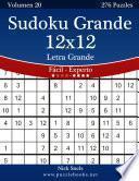 libro Sudoku Grande 12x12 Impresiones Con Letra Grande   De Fácil A Experto   Volumen 20   276 Puzzles