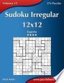 Sudoku Irregular 12x12   Experto   Volumen 19   276 Puzzles