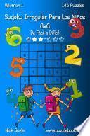 libro Sudoku Irregular Para Los Niños 6x6   De Fácil A Difícil   Volumen 1   145 Puzzles