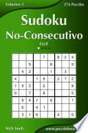 Sudoku No Consecutivo   Fácil   Volumen 2   276 Puzzles