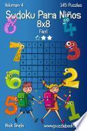 Sudoku Para Niños 8x8   Fácil   Volumen 4   145 Puzzles