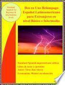 Dos En Uno Relampago, Español Latinoamericano Para Principiante E Intermedio.