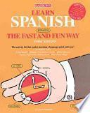 Learn Spanish, Español, The Fast And Fun Way