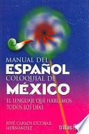 Manual Del Español Coloquial De México