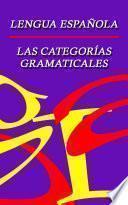 Morfología En Español   Categorías Gramaticales
