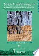 Paisaje Rural Y Explotación Agropecuaria: Léxico De Los Recursos Naturales Y De La Vida Cotidiana En El Aragonés, Navarro Y Romance Vasco, S. Xiii Xvi