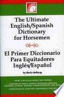 Primer Diccionario Para Equitadores Inglés/espãnol