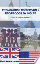 Pronombres Reflexivos Y Recíprocos En Inglés