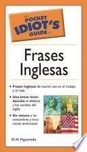 The Pocket Idiot S Guide To Frases Inglesas