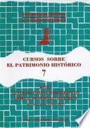 Actas De Los Séptimos Cursos Monográficos Sobre El Patrimonio Histórico