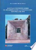 Algunas Cuestiones Sobre El Desarrollo De La Constitución Española De 1978