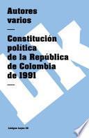 Constitución Política De La República De Colombia De 1991