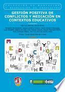 Gestión Positiva De Conflictos Y Mediación En Contextos Educativos