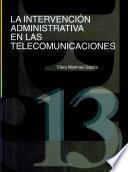 La Intervención Administrativa En Las Telecomunicaciones