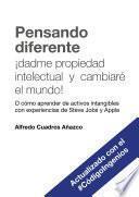 Pensando Diferente: ¡dadme Propiedad Intelectual Y Cambiaré El Mundo!