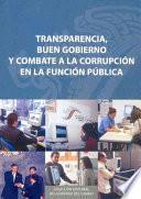 Transparencia, Buen Gobierno Y Combate A La Corrupción En La Función Pública