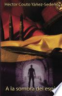 libro A La Sombra Del Espía