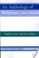 An Anthology Of Belizean Literature
