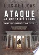 Ataque Al Museo Del Prado