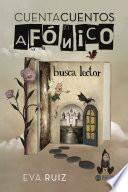 libro Cuentacuentos Afónico Busca Lector