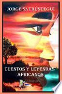 Cuentos Y Leyendas Africanos